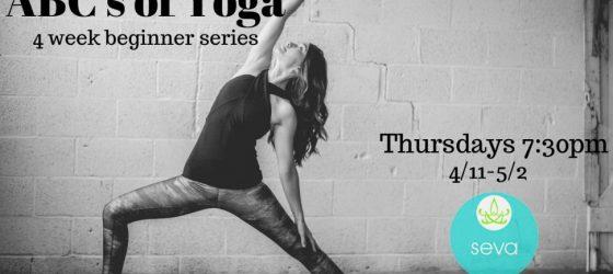 ABC's of Yoga – 4 Week beginner series