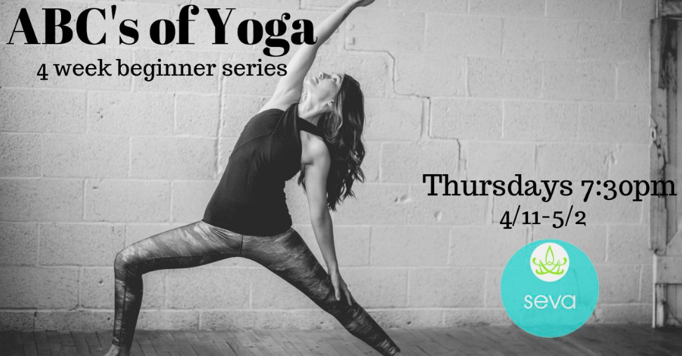 ABC's of Yoga – 4 Week beginner series