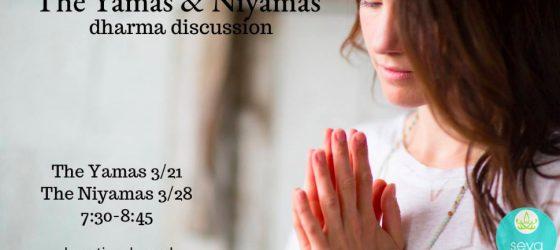 The Yamas & Niyamas – Dharma Discussion